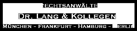 Rechtsanwälte Dr. Lang & Kollegen